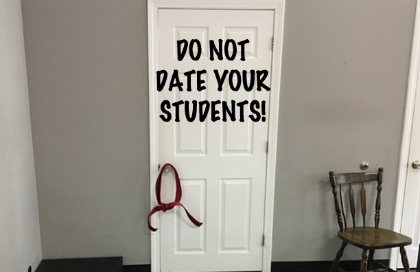 Do Not Date Your Students